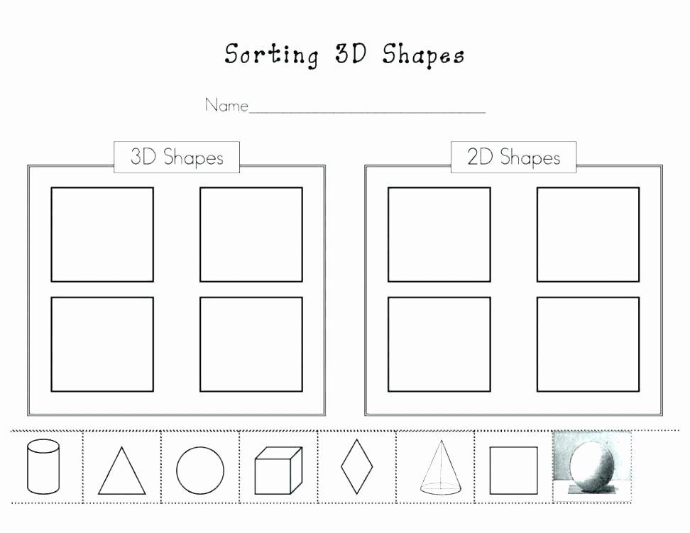 2d Shapes Worksheets Kindergarten Shapes Worksheets Kindergarten 3 D sorting 3d Worksheet