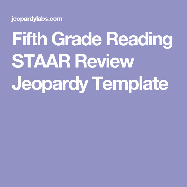 5th Grade Jeopardy Math Fifth Grade Reading Staar Review Jeopardy Template