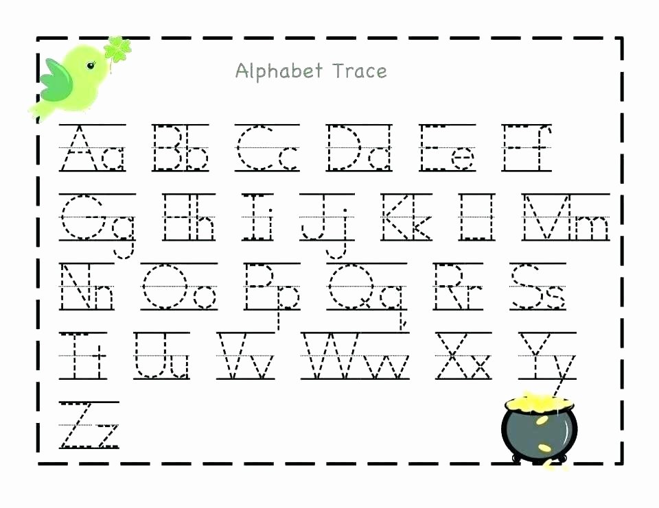Alphabet Trace Sheets Alphabet Practice Worksheets for Preschool