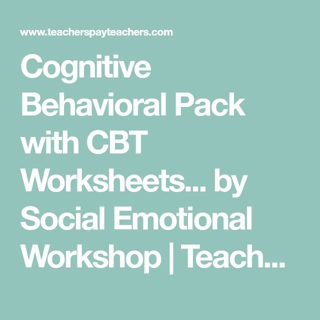 Anger thermometer Worksheet Cognitive Behavioral Pack with Cbt Worksheets and Feelings
