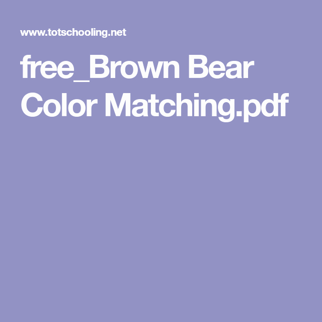 Brown Bear Brown Bear Worksheets Unique Brown Bear Color Matching Printable for toddlers