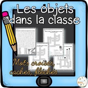 Classroom Objects Worksheets Pdf Objets Dans La Classe Mots Croisés Cachés Fléchés French Classroom Objects