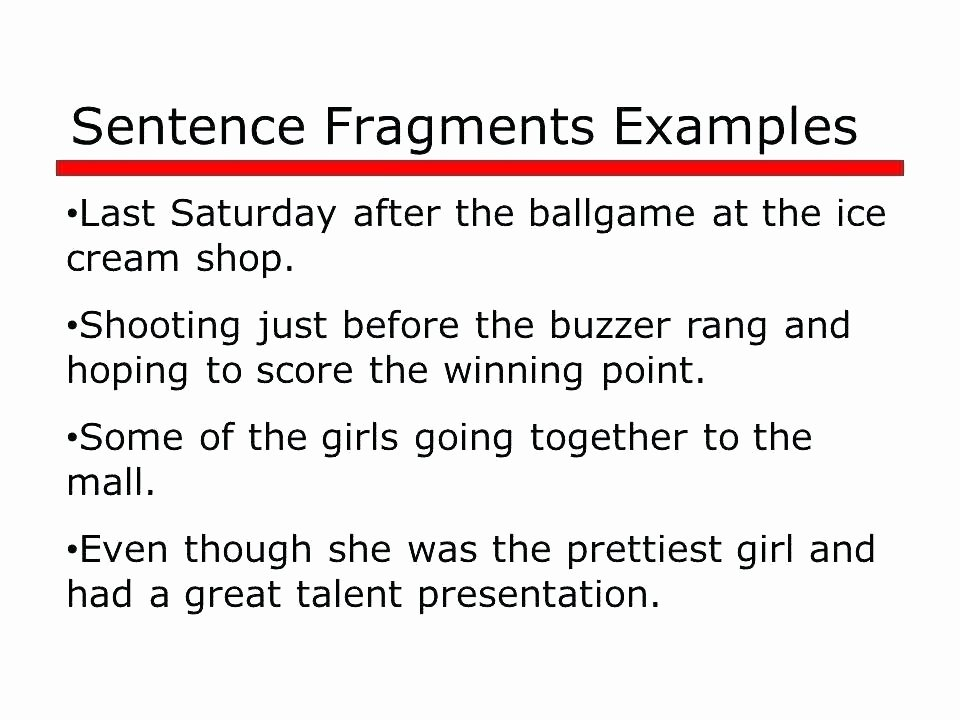 Complete and Incomplete Sentence Worksheets Fragments and Run Sentences Worksheet Sentence