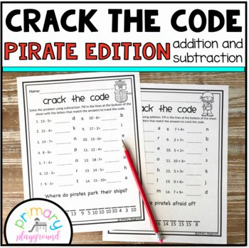 Crack the Code Math Worksheets Lovely Crack the Code Math Pirate Edition Addition and Subtraction