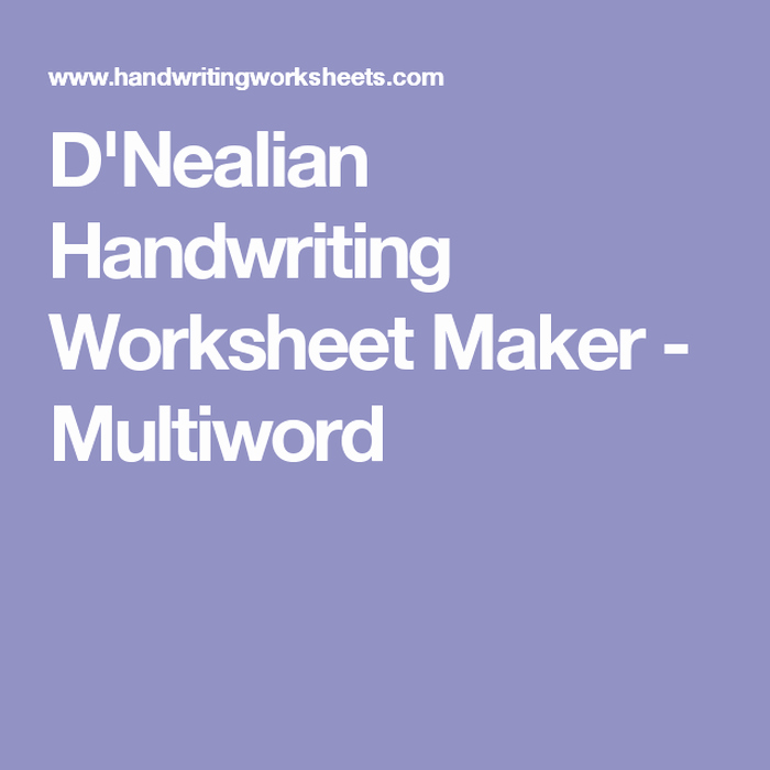 D Nealian Alphabet Worksheets 4 D U0027nealian Handwriting Worksheet Maker Multiword