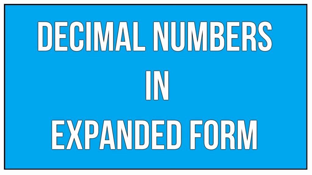 Decimal Expanded form Worksheet Decimal Expanded form Worksheets Math Worksheet to Writing