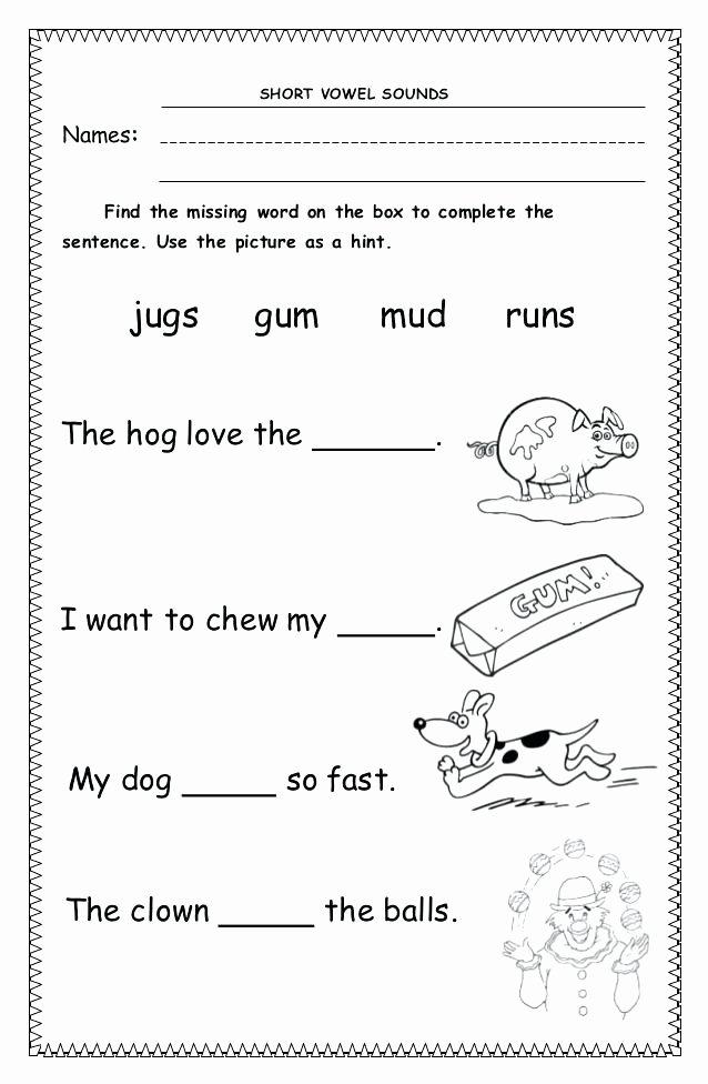 First Grade Sentence Writing Worksheets Missing Words In Sentences Worksheets Short Vowel sounds