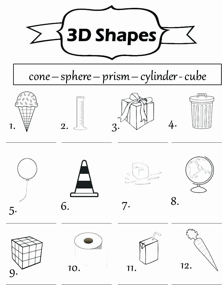 Free Printable 3d Shapes Worksheets Shapes Worksheets for Kindergarten Coloring Geometric Shapes