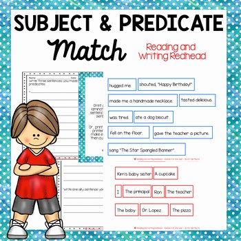 Free Subject and Predicate Worksheets Subject and Predicate Match Worksheets & Teaching Resources