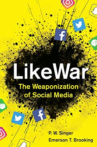 Harcourt social Studies World History Likewar the Weaponization Of social Media