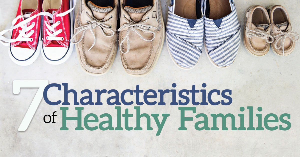 Healthy Family Relationships Worksheets 7 Characteristics Of Healthy Families Life Hope & Truth