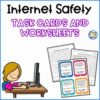 Internet Safety Worksheets Printable Internet Safety Worksheets and Task Cards