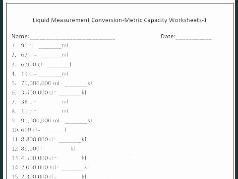 Measure Capacity Worksheet Liquid Measurement Worksheet – Upstatemedicaluniversity
