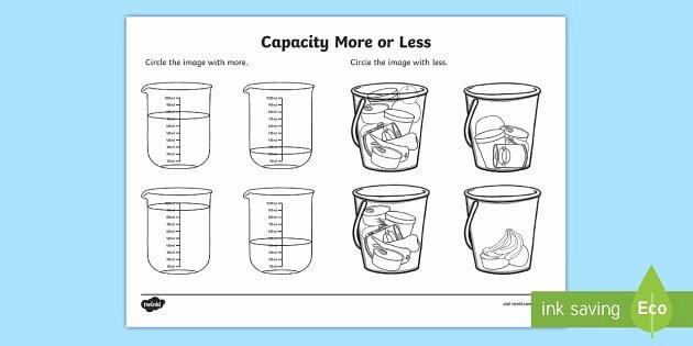 Measurement Capacity Worksheets Capacity More or Less Worksheet Worksheet Capacity
