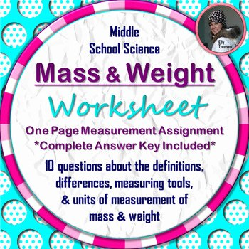 Measuring Weight Worksheets Mass and Weight Worksheet A Science Measurement Resource