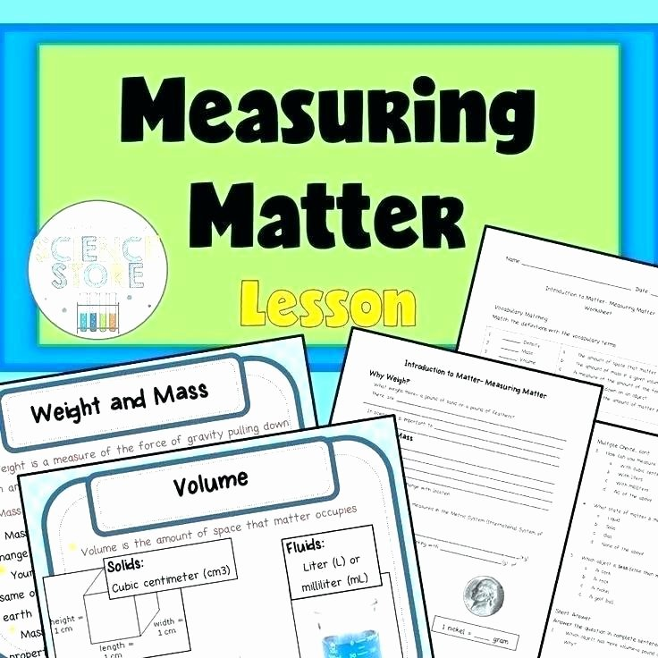 Measuring Weight Worksheets Measurement Worksheets Middle School Science Mass and Weight