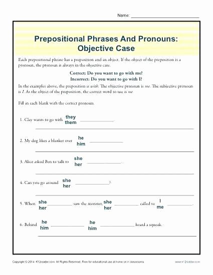 Prepositional Phrase Worksheet 4th Grade Prepositional Phrases and Pronouns Objective Case