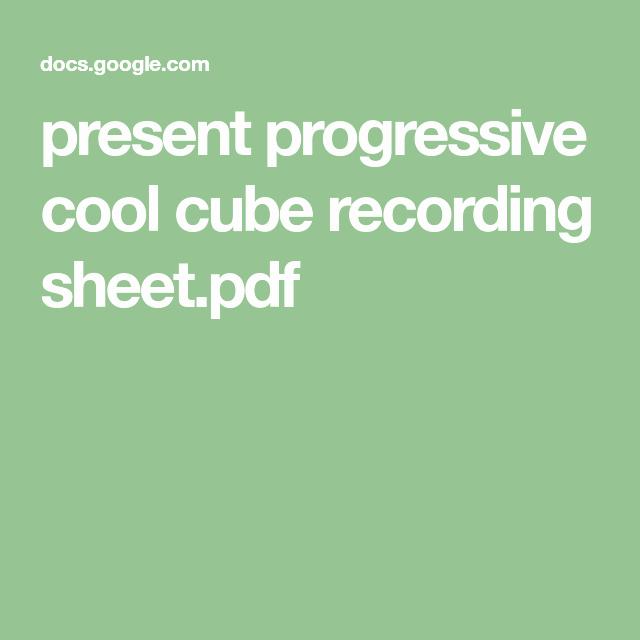 Present Progressive Worksheet Present Progressive Cool Cube Recording Sheet Pdf