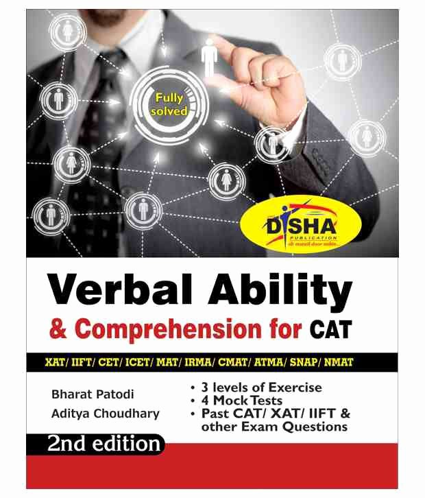 Problem solving and Comprehension Verbal Ability & Prehension for Cat Xat Iift Cmat Mat Bank Po Ssc 2nd Edition