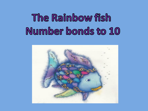 Rainbow Fish Worksheets Inspirational the Rainbow Fish Number Bonds to 10 Ppt
