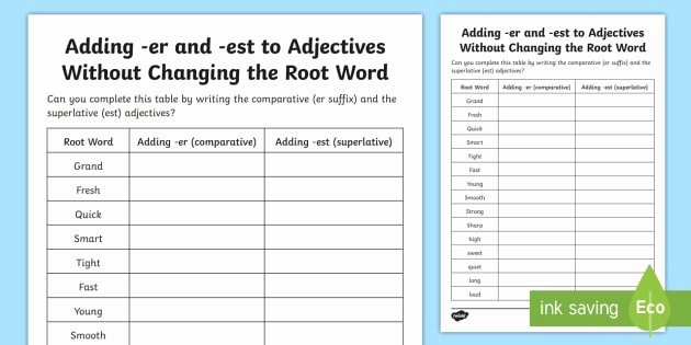 Root Word Worksheets 2nd Grade Adding Er and Est to Adjectives without Changing Root Word