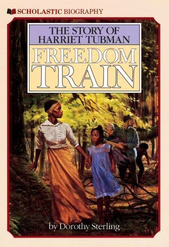 Scholastic Biography Poster Scholastic Biography Freedom Train the Story Of Harriet Tubman by Dorothy Sterling 1987 Paperback Reprint for Sale Online