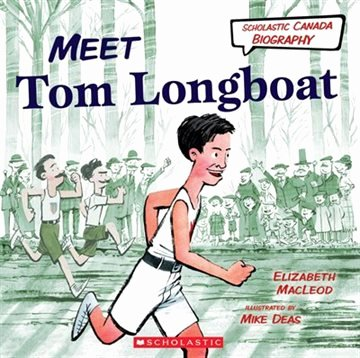 Scholastic Biography Poster Scholastic Canada Biography Meet tom Longboat