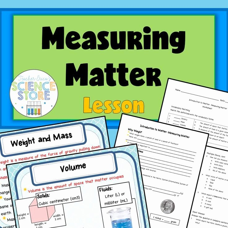 Science Measurement Worksheets Introduction to Matter Measuring Matter Powerpoint and Notes