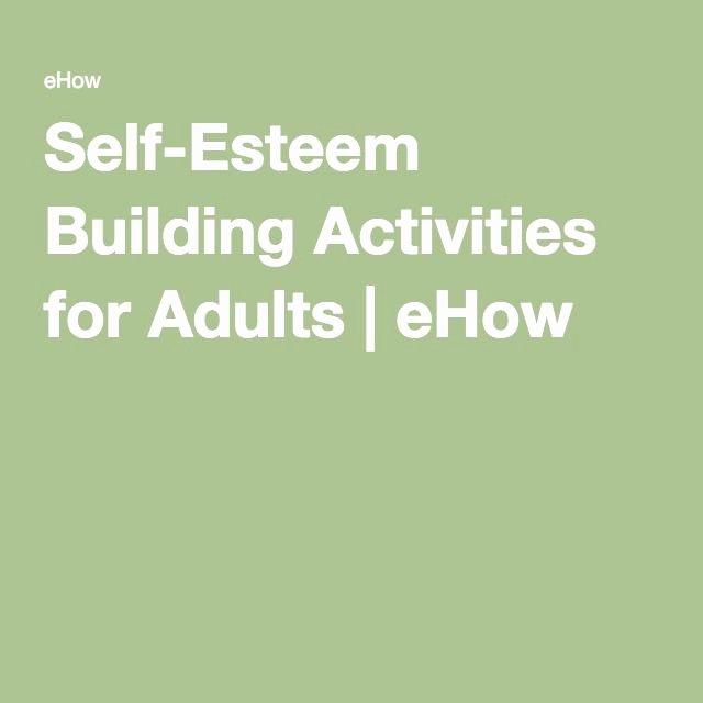 Self Esteem Worksheets Adults Self Esteem Building Activities for Adults Ehow
