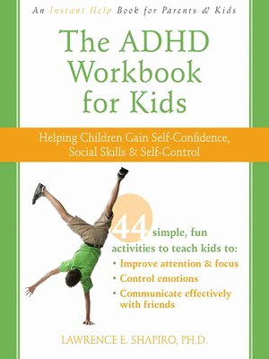 Self Esteem Worksheets for Kids the Adhd Workbook for Kids by Lawrence E Shapiro