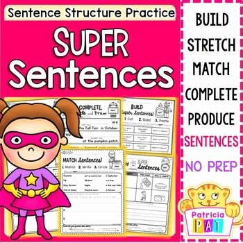 Sentence Stretching Worksheets Sentence Writing and Sentence Structure Practice