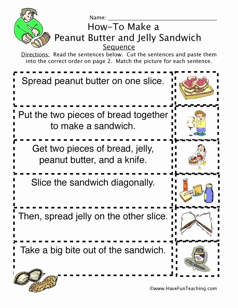 Sequencing Pictures Worksheet How to Peanut butter Jelly Sandwich Sequence Worksheet Have