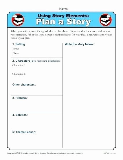 Story Elements Worksheets 2nd Grade Using Story Elements Plan A Story Grade Story Elements Using