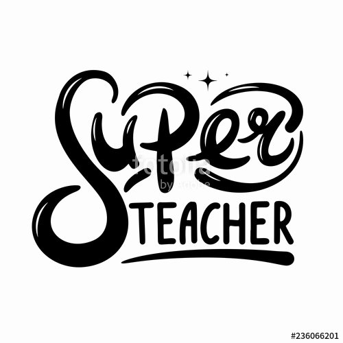 Super Teacher Login Super Teacher Hand Lettering Quote Happy Teachers Day