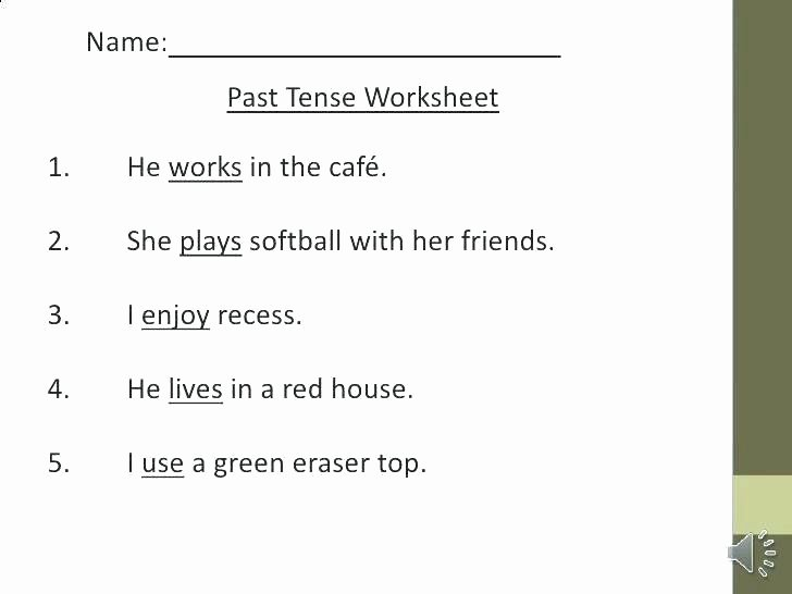 Tenses Worksheets for Grade 6 Verb Tenses Worksheet the Most Verbs In English Tenses