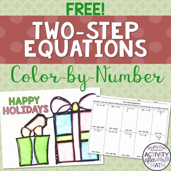 Two Step Equations Coloring Worksheet Happy Holidays Coloring Worksheet